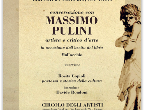 Massimo Pulini ospite del Circolo degli Artisti a Faenza
