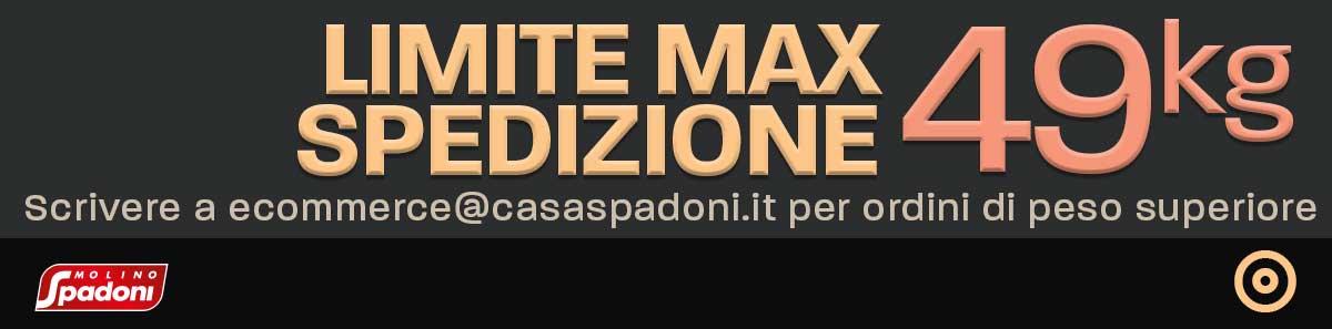 Limite Max Spedizione | Casa Spadoni